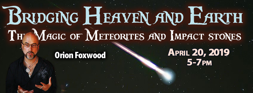 Meteorite Workshop with Orion Foxwood