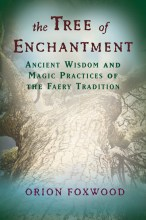 The Tree of Enchantment by Orion Foxwood